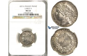 2432. France, Third Republic, 1871-­1940, Franc 1871­-A (Large A) Paris, Silver, NGC MS64