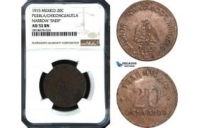 AB497, Mexico, Revolutionary, Puebla/Chiconcuautla, 20 Centavos 1915, NGC AU53BN