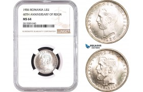 AB737, Romania, Carol I, 1 Leu 1906 (40th Anniversary of reign) Brussels, Silver, NGC MS64