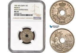 AB845, Belgium, Leopold II, 10 Centimes 1901, with center hole (French legend) NGC MS65, Pop 2/0