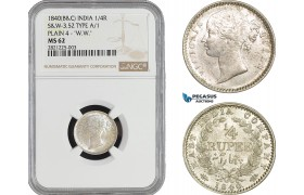 "AB881, India, Victoria, 1/4 Rupee 1840 (B&C) Silver, S&W-3.52 TYPE A/1 PLAIN 4 - """"W.W."""" NGC MS62"