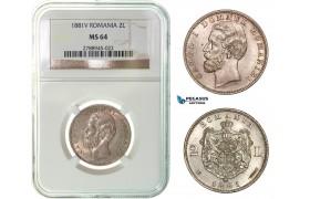 G08, Romania, Carol I, 2 lei 1881-V, Vienna, Silver, NGC MS64, Very RARE Grade, only 1 better!