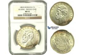 L15, Romania, Carol I, 5 Lei 1881 (As King) Bucharest, Silver, NGC MS62, Rare!