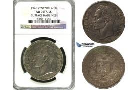 R620, Venezuela, 5 Bolivares 1926, Silver, NGC AU Det.