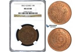 U53, Portugal, Azores, 10 Reis 1865, NGC MS65RB