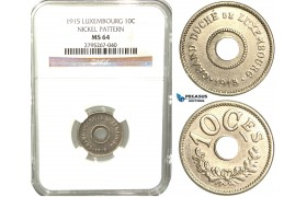 W50, Luxembourg, Marie-Adélaïde, Pattern 10 Centimes 1915, Nickel, NGC MS64 (Pop 1/1, Finest) Very Rare!