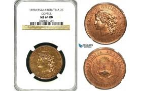 ZB16X, Argentina, Essai 2 Centavos 1878, Copper, NGC MS64RB