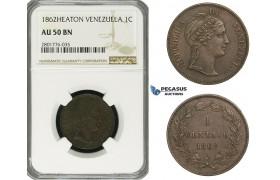 ZD71, Venezuela, 1 Centavo 1862-H, Heaton, NGC AU50