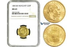 ZE15, Hungary, Franz Joseph, 8 Forint/20 Francs 1881-KB, Kremnitz, Gold, NGC MS63