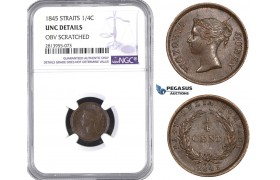 "AA441, Straits Settlements, Victoria, 1/4 Cent 1845, NGC UNC Details ""Obv Scratched"""
