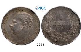 Lot: 2298. Bulgaria, Ferdinand I, 1887-1918, 5 Leva 1894-KБ, Kremnica, Silver,  NGC MS61