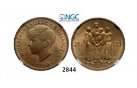 Lot: 2844. Romania, Mihai I, 1927-1930/1940-1947, 20 Lei 1930, London, Nickel-Brass, NGC MS63