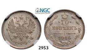 Lot: 2953. Russia, Nicholas II, 1894-1918, 10 Kopeks 1916, Petrograd, Silver, NGC MS64