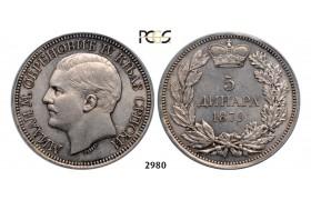 Lot: 2980. Serbia, Milan I. Obrenovic, 1868-1889, 5 Dinara 1879, Vienna, Silver, PCGS MS63