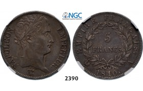 05.05.2013, Auction 2/ 2390. France, Napoleon I as Emperor, 1804-1814, 5 Francs 1810-A, Paris, Silver, NGC XF45