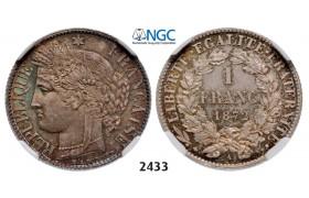 05.05.2013, Auction 2/ 2433. France, Third Republic, 1871-1940, Franc 1872-A (Small A) Paris, Silver, NGC MS66