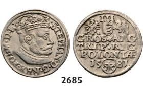 05.05.2013, Auction 2/ 2685. Poland, Stefan Bathory, 1575-1586, 3 Groschen (Trojak)1581, Olkusz, Silver