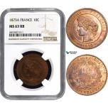 AA835, France, Third Republic, 10 Centimes 1873-A, Paris, NGC MS63RB