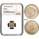 AA872, Straits Settlements, Victoria, 5 Cents 1878, NGC AU55