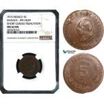 AB496, Mexico, Revolutionary, Oaxaca, 5 Centavos 1915, NGC MS63BN, Pop 1/0