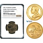 AB563, Sweden, Nobel Prize Centennial 2000 Kronor 2001, Stockholm, Gold, NGC PF68UC, Pop 1/0