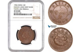 AB667-R, China, Hunan, 10 Cash 1906, Large mint mark, tooth like fireball, NGC XF45BN