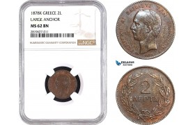 "AB694, Greece, George I, 2 Lepta 1878-K, Bordeaux, NGC MS62BN ""Large Anchor"""