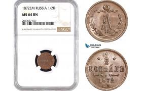 AB739, Russia, Alexander II, 1/2 Kopek 1872-EM, Ekaterinburg, NGC MS64BN, Pop 1/0