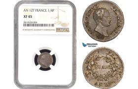 AB783, France, Napoleon, 1/4 Franc AN 12-T, Nantes, Silver, NGC XF45