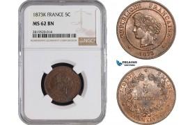 AB875, France, Third Republic, 5 Centimes 1873-K, Bordeaux, NGC MS62BN, Pop 1/0, Rare!