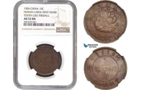 AC275-R, China, Hunan, 10 Cash 1906, Y-10h.4, NGC AU53BN