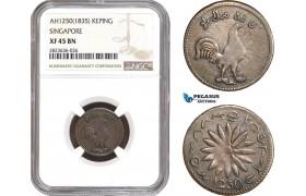 AC315, Singapore, 1 Keping AH1250 (1834/5) ST30, NGC XF45, Rare!
