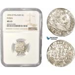 AC409, Poland, Sigismund III, 3 Groschen (Trojak) 1594 IF, Poznan (Posen) Silver, NGC MS65, Pop 4/0