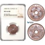 AC453-R, Belgian Congo, Leopold II, 2 Centimes 1888, NGC MS66RB, Pop 2/0