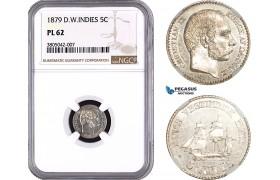 AC655, Danish West Indies, Christian IX, 5 Cents 1879, Silver, NGC PL62, Pop 1/1, Rare!