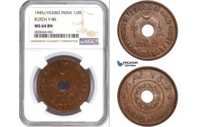 AC877, India, Kutch, 1/2 Kori VS2002 (1945) NGC MS64BN