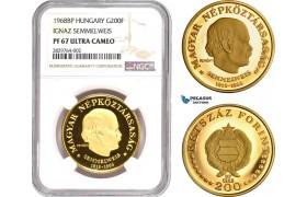 "AD018, Hungary, ""Semmelweis"" 200 Forint 1968-BP, Budapest, Gold, NGC PF67 Ultra Cameo, Pop 4/0"