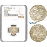 AD027-R, Lithuania, Sigismund August of Poland, 1/2 Groschen 1549, Silver, NGC MS62, Pop 1/0
