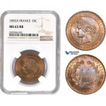 AD140-R, France, Third Republic, 10 Centimes 1892-A, Paris, NGC MS63RB