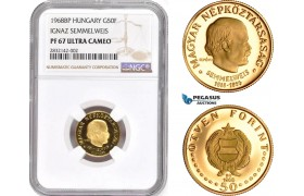 "AD354, Hungary, ""Semmelweis"" 50 Forint 1968-BP, Budapest, Gold, NGC PF67 Ultra Cameo"