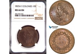 AD455, French Colonies, Charles X, 10 Centimes 1825-A, Paris, NGC MS66BN, Pop 1/0