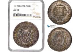 AD646, Brazil, João VI, 960 Reis 1819-R, Rio de Janeiro, Silver, NGC AU58