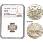AD682, Poland, Nicholas I. of Russia, 5 Groszy 1827 FH, Warsaw, Silver,  NGC MS62, Pop 1/0, Rare!