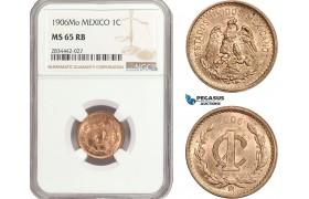 AD893, Mexico, 1 Centavo 1906-Mo, Mexico City, NGC MS65RB