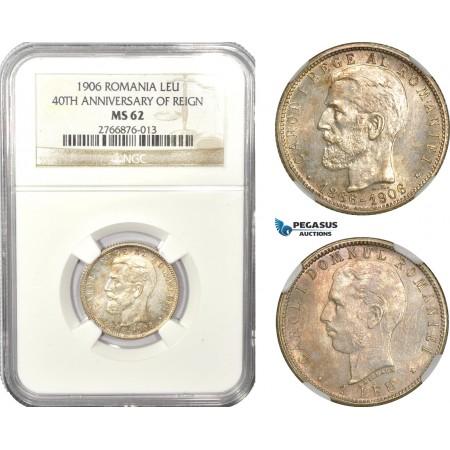 "AD930, Romania, Carol I, 1 Leu 1906, Brussels, Silver ""40th Anniversary"" NGC MS62"