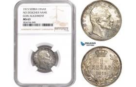 "AE284, Serbia, Petar I, 1 Dinar 1915, Paris, Silver ""No Signature, coin Align."" NGC MS63"