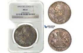 G45, Belgian Congo, Leopold II, 5 Francs 1896/4, Silver, NGC MS61, Rare!