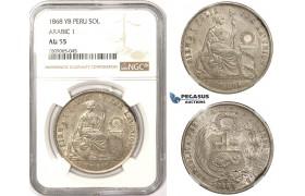 """R818, Peru, 1 Sol 1868 YB, Lima, Silver, NGC AU55 """"Arabic 1"""""""