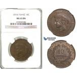S90, France, Third Republic, 10 Centimes 1876-K, Bordeaux, NGC MS65BN, Very Rare! (Pop 1/1, Finest!)