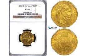 ZA75, Hungary, Franz Joseph, 8 Forint/20 Francs 1881-KB, Kremnitz, Gold, NGC MS62